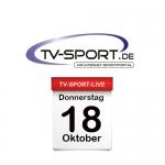 Das TV-Sport Tagesprogramm am Donnerstag, 18.10.2018