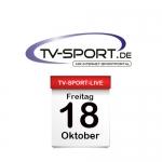 Das TV-Sport Tagesprogramm am Freitag, 18.10.2019