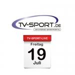 Das TV-Sport Tagesprogramm am Freitag, 19.07.2019
