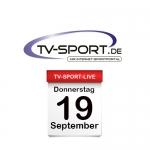 Das TV-Sport Tagesprogramm am Donnerstag, 19.09.2019