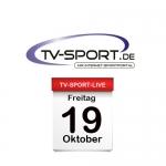 Das TV-Sport Tagesprogramm am Freitag, 19.10.2018