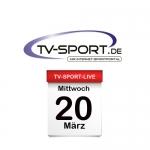 Das TV-Sport Tagesprogramm am Mittwoch, 20.03.2019