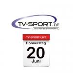Das TV-Sport Tagesprogramm am Donnerstag, 20.06.2019