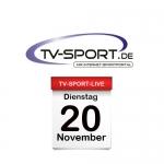Das TV-Sport Tagesprogramm am Dienstag, 20.11.2018
