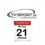 Das TV-Sport Tagesprogramm am Montag, 21.01.2019