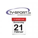 Das TV-Sport Tagesprogramm am Donnerstag, 21.02.2019