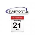 Das TV-Sport Tagesprogramm am Dienstag, 21.05.2019