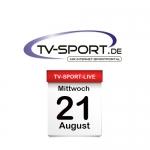 Das TV-Sport Tagesprogramm am Mittwoch, 21.08.2019
