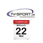 Das TV-Sport Tagesprogramm am Mittwoch, 22.05.2019