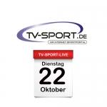Das TV-Sport Tagesprogramm am Dienstag, 22.10.2019