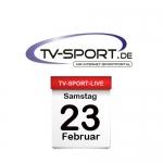 Das TV-Sport Tagesprogramm am Samstag, 23.02.2019
