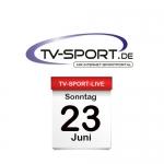 Das TV-Sport Tagesprogramm am Sonntag, 23.06.2019