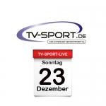 Das TV-Sport Tagesprogramm am Sonntag, 23.12.2018