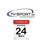Das TV-Sport Tagesprogramm am Sonntag, 24.03.2019