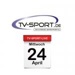 Das TV-Sport Tagesprogramm am Mittwoch, 24.04.2019