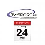 Das TV-Sport Tagesprogramm am Freitag, 24.05.2019