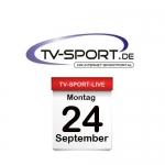 Das TV-Sport Tagesprogramm am Montag, 24.09.2018