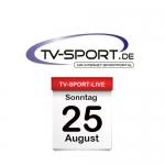 Das TV-Sport Tagesprogramm am Sonntag, 25.08.2019
