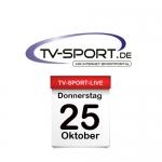 Das TV-Sport Tagesprogramm am Donnerstag, 25.10.2018
