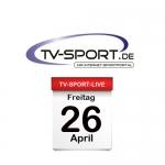 Das TV-Sport Tagesprogramm am Freitag, 26.04.2019
