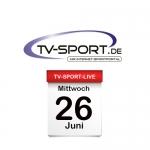 Das TV-Sport Tagesprogramm am Mittwoch, 26.06.2019