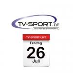 Das TV-Sport Tagesprogramm am Freitag, 26.07.2019