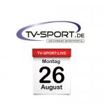 Das TV-Sport Tagesprogramm am Montag, 26.08.2019