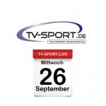 Das TV-Sport Tagesprogramm am Mittwoch, 26.09.2018