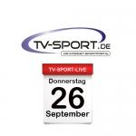 Das TV-Sport Tagesprogramm am Donnerstag, 26.09.2019