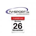 Das TV-Sport Tagesprogramm am Montag, 26.11.2018