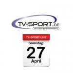 Das TV-Sport Tagesprogramm am Samstag, 27.04.2019
