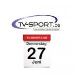 Das TV-Sport Tagesprogramm am Donnerstag, 27.06.2019