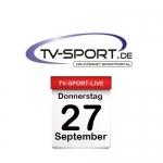 Das TV-Sport Tagesprogramm am Donnerstag, 27.09.2018