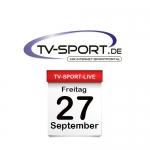 Das TV-Sport Tagesprogramm am Freitag, 27.09.2019
