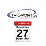 Das TV-Sport Tagesprogramm am Donnerstag, 27.12.2018