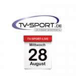 Das TV-Sport Tagesprogramm am Mittwoch, 28.08.2019