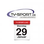 Das TV-Sport Tagesprogramm am Dienstag, 29.01.2019