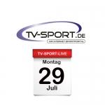 Das TV-Sport Tagesprogramm am Montag, 29.07.2019