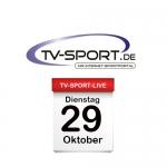 Das TV-Sport Tagesprogramm am Dienstag, 29.10.2019