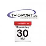 Das TV-Sport Tagesprogramm am Donnerstag, 30.05.2019