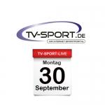 Das TV-Sport Tagesprogramm am Montag, 30.09.2019