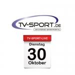 Das TV-Sport Tagesprogramm am Dienstag, 30.10.2018