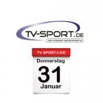 Das TV-Sport Tagesprogramm am Donnerstag, 31.01.2019