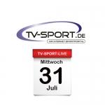 Das TV-Sport Tagesprogramm am Mittwoch, 31.07.2019