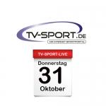 Das TV-Sport Tagesprogramm am Donnerstag, 31.10.2019