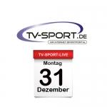 Das TV-Sport Tagesprogramm am Montag, 31.12.2018